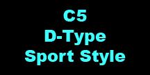 C5 D-Type Sport Style