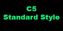 C5 Standard Style