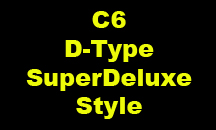 C6 D-Type SuperDeluxe Style