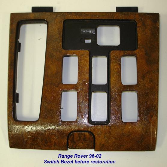Range Rover 96-02-before lamination-floor switch bezel-1