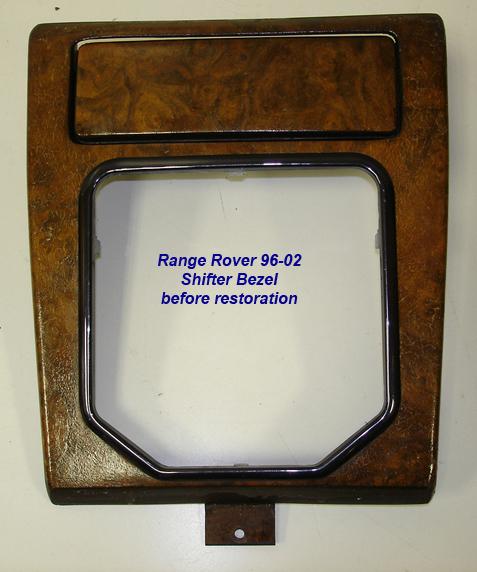 Range Rover 96-02-before lamination-shifter bezel-1