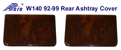 W140 92-99 Rear Ashtray Cover-pair - 400