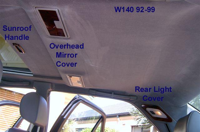 W140 Sunroofhandle,overheadmirrorcaoverandrearlightcover 92-99