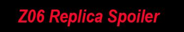 Z06 Replica Spoiler Image