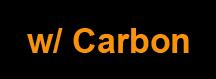w- Carbon