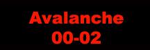 Avalanche 00-02