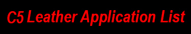 C5 Leather Application List
