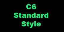 C6 Standard Style