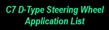 C7 D-Type Steering Wheel Application List