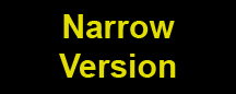 Narrow Version