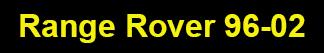 Range Rover 96-02