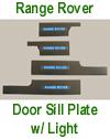 Range Rover Door Sill Plate w-Light-w-description - 100