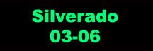 Silverado 03-06