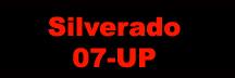Silverado 07-UP