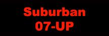 Suburban 07-UP