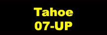 Tahoe 07-UP