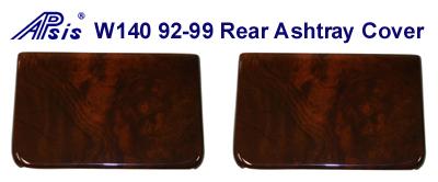 W140 92-99 Rear Ashtray Cover-pair - 400