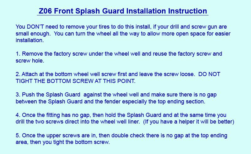 Z06 Front Splash Guard Installation Instruction
