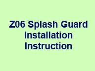 Z06 Splash Guard Installation Instruction Icon 170x210 96p