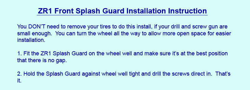 ZR1 Front Splash Guard Installation Instruction