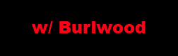 w- Burlwood